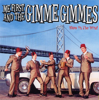 power_pop_8 ME FIRST AND THE GIMME GIMMES - I Only Want to Be With You (Blow in the Wind)
