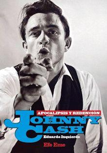 Johnny Cash - Apocalipsis y redención